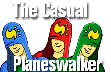 The Casual Planeswalker