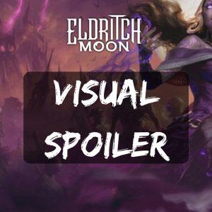 Eldritch Moon - Visual Spoiler